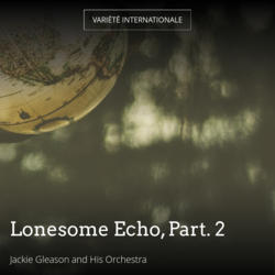 Lonesome Echo, Part. 2