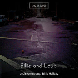 Billie and Louis