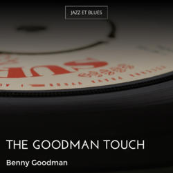 The Goodman Touch