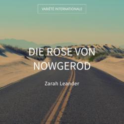 Die Rose von Nowgerod