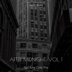 After Midnight, Vol. 1