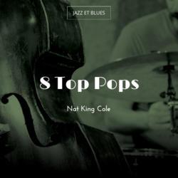 8 Top Pops