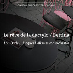 Le rêve de la dactylo / Bettina