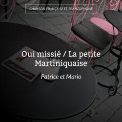 Oui missié / La petite Martiniquaise
