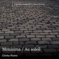 Monisima / Au soleil