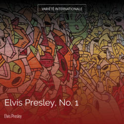Elvis Presley, No. 1