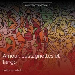 Amour, castagnettes et tango