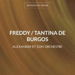 Freddy / Tantina de Burgos