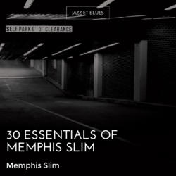 30 Essentials of Memphis Slim