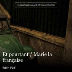 Et pourtant / Marie la française