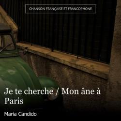 Je te cherche / Mon âne à Paris