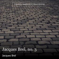 Jacques Brel, no. 3