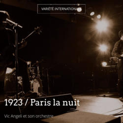 1923 / Paris la nuit