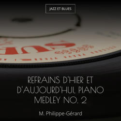 Refrains d'hier et d'aujourd'hui, piano medley no. 2
