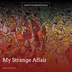 My Strange Affair