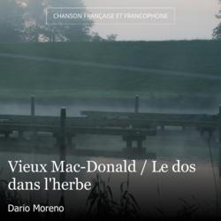 Vieux Mac-Donald / Le dos dans l'herbe