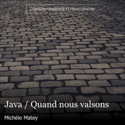 Java / Quand nous valsons