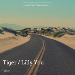 Tiger / Lilly You