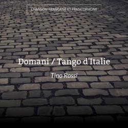 Domani / Tango d'Italie