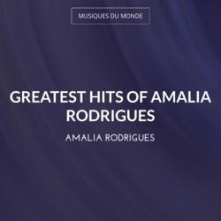 Greatest Hits of Amalia Rodrigues
