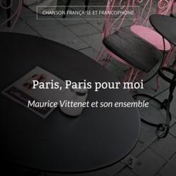 Paris, Paris pour moi