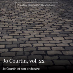 Jo Courtin, vol. 22