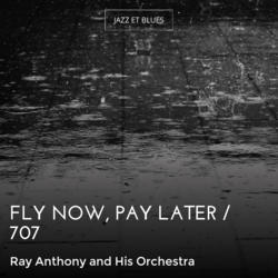 Fly Now, Pay Later / 707