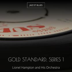 Gold Standard, Series 1