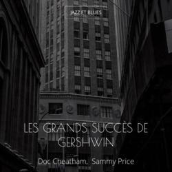 Les grands succès de Gershwin