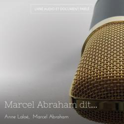 Marcel Abraham dit...
