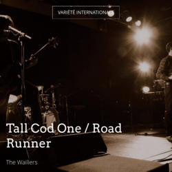 Tall Cod One / Road Runner