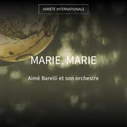 Marie, Marie