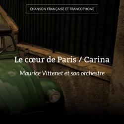 Le cœur de Paris / Carina