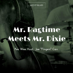 Mr. Ragtime Meets Mr. Dixie