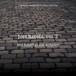 Joss Baselli, vol. 2