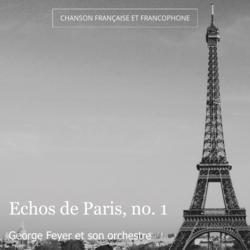 Echos de Paris, no. 1