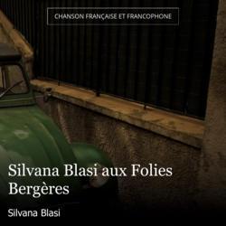 Silvana Blasi aux Folies Bergères