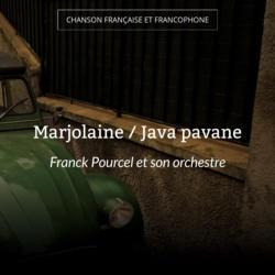 Marjolaine / Java pavane