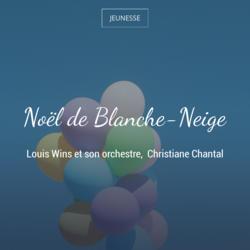 Noël de Blanche-Neige