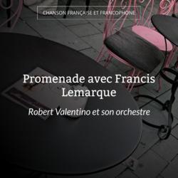 Promenade avec Francis Lemarque