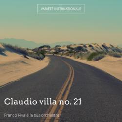 Claudio villa no. 21