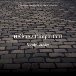 Hélène / L'important