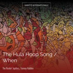The Hula Hoop Song / When