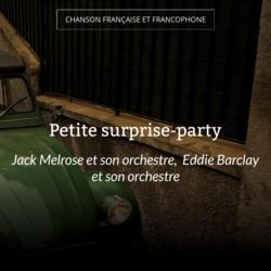 Petite surprise-party