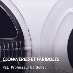 Clowneries et fariboles