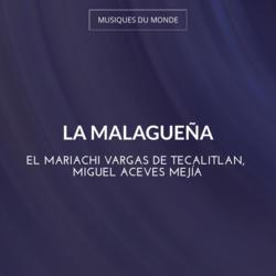 La Malagueña