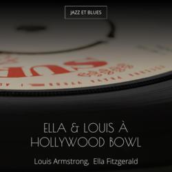 Ella & Louis à Hollywood Bowl