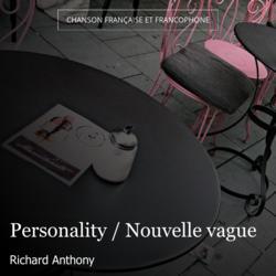 Personality / Nouvelle vague