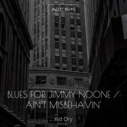 Blues for Jimmy Noone / Ain't Misbehavin'