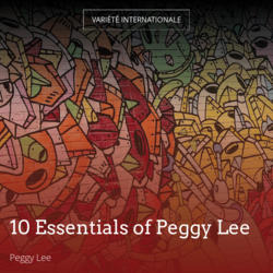 10 Essentials of Peggy Lee
